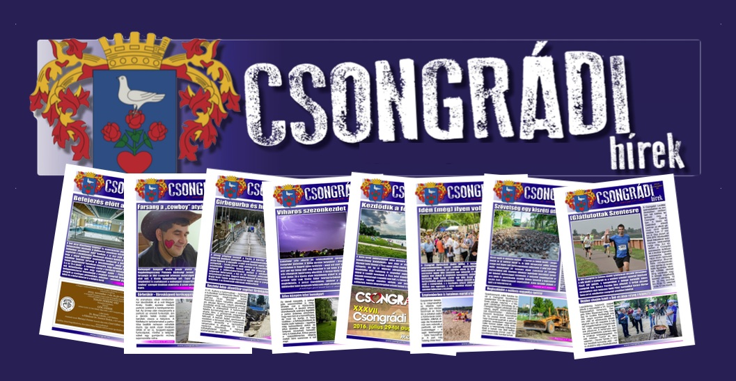 Megtekinthető a Csongrádi Hírek legújabb, december 23.-án megjelenő (143.) száma