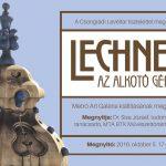 Lechner Ödön az alkotó géniusz emlékkiállítása