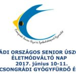 XI. Csongrádi Országos Senior Úszóverseny és Életmódváltó Nap