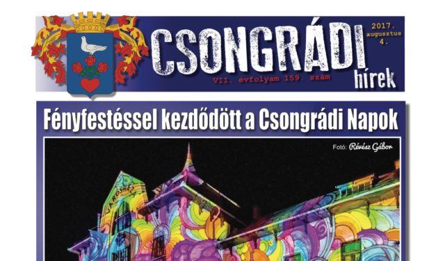 Megtekinthető a Csongrádi Hírek legújabb, augusztus 4-én megjelenő (159.) száma