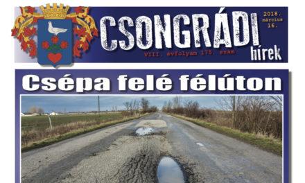 Megtekinthető a Csongrádi Hírek legújabb, március 16-án megjelenő (175.) száma