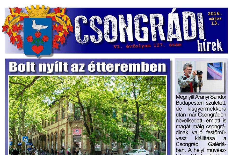 Letölthető a Csongrádi Hírek legújabb, május 13-án megjelenő (127.) száma