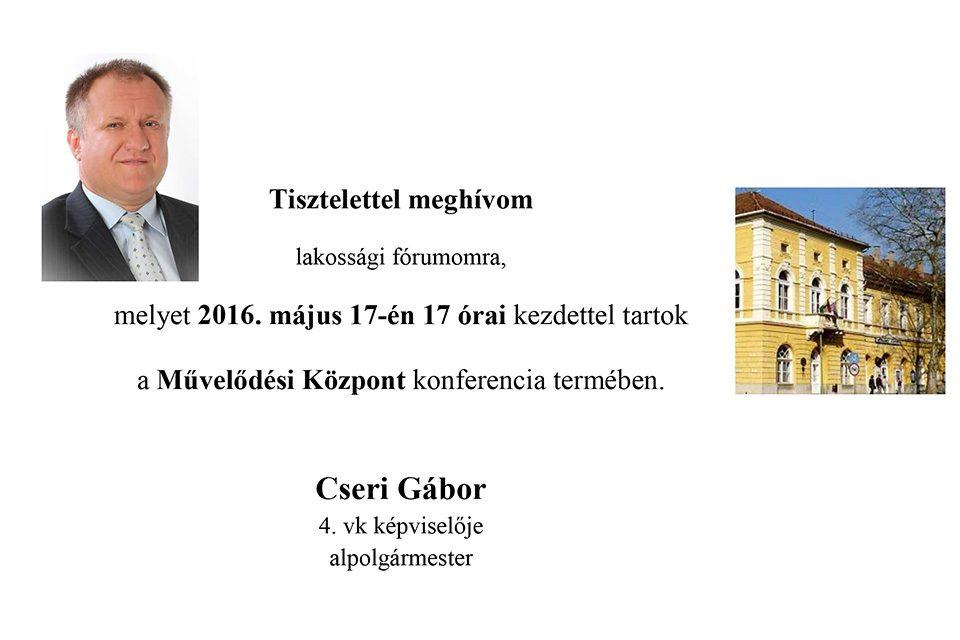 Cseri Gábor alpolgármester lakossági fórumot tart