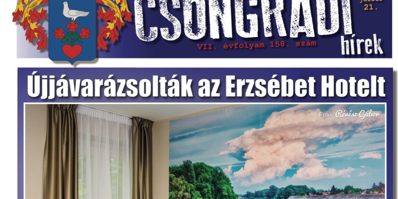 Megtekinthető a Csongrádi Hírek legújabb, július 21-én megjelenő (158.) száma