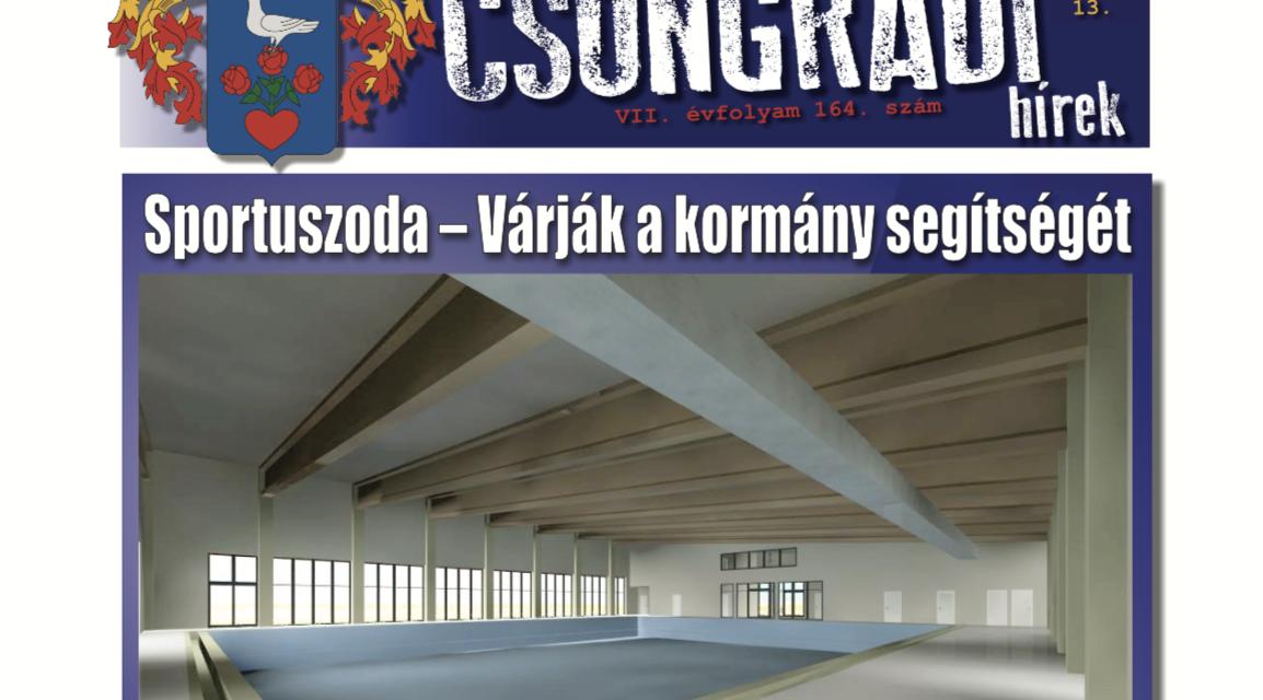 Megtekinthető a Csongrádi Hírek legújabb, október 13-án megjelenő (164.) száma