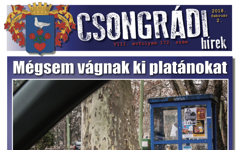 Megtekinthető a Csongrádi Hírek legújabb, február 2-án megjelenő (172.) száma