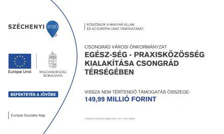"""""""EGÉSZ-ség Praxisközösség kialakítása Csongrád térségében"""""""